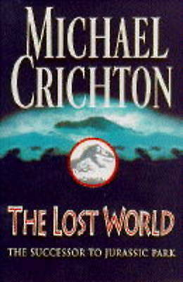 The Lost World, Michael Crichton   Hardcover Book   Acceptable   9780712676908