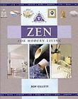 Zen for Modern Living by Roy Gillett (Hardback, 2001)