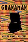 Ghanaman by Kabudi Wanga Wanzala (Paperback / softback, 2012)