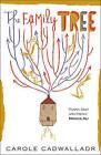 The Family Tree by Carole Cadwalladr (Hardback, 2005)
