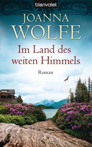 1 von 1 - Im Land des weiten Himmels von Joanna Wolfe (2012, Taschenbuch)