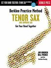 Berklee Practice Method: Get Your Band Together (Tenor and Soprano Sax) by Berklee Faculty, Bill Pierce, Jim Odgren (Paperback, 2001)