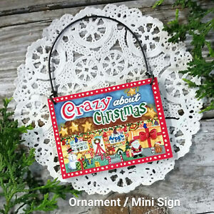 CRAZY-ABOUT-CHRISTMAS-Wood-Ornament-Mini-Sign-Friend-Gift-Exchange-New-USA-Pkgd