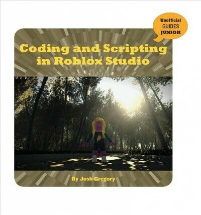 Roblox Coding Book 2020 Advanced Roblox Coding Book An Unofficial Guide By Heath Haskins Codeprime8 Ebay