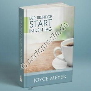 JOYCE MEYER: DER RICHTIGE START IN DEN TAG - Andachten