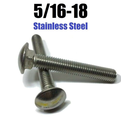 5//16-18 Carriage Bolts Stainless Steel All Lengths and Quantities in Listing