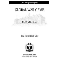 Global War Game: the First Five Years by Bud Hay and Bob Gile (2012, Paperback)