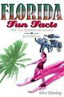 Florida Fun Facts by Eliot Kleinberg (Paperback / softback, 2004)