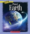 Planet Earth by Christine Taylor-Butler (Hardback, 2014)