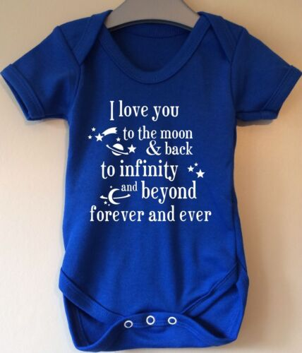 I LOVE YOU TO THE MOON /& BACK TO INFITINTY /& BEYOND FOREVER AND EVER BABY VEST
