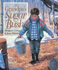 at Grandpa's Sugar Bush 9781550746716 by Margaret Carney Paperback