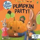Peter Rabbit Animation: Pumpkin Party by Penguin Books Ltd (Board book, 2015)