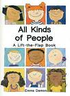 All Kinds of People: a Lift-the-Flap Book by Emma Damon (Hardback, 1995)