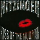 Kiss of the Mudman * by Nitzinger (CD, Jul-2011, Yellow Label)