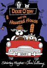 Dixie O'Day and the Haunted House by Shirley Hughes (Hardback, 2015)