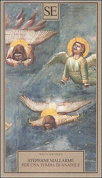 Per una tomba di Anatole Mallarmè Stephane