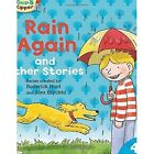 Oxford Reading Tree Read with Biff, Chip and Kipper: Level 4 Phonics and First Stories: Rain Again and Other Stories by Ms Cynthia Rider, Roderick Hunt (Paperback, 2014)