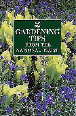 """AS NEW"" Gardening Tips from the National Trust (National Trust Handbook), , Boo"