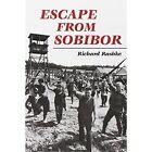 Escape from Sobibor by Richard L. Rashke (Paperback, 1995)