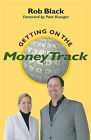 Getting on the Money Track by Rob Black, Carolyn Gerin (Paperback, 2005)