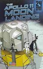 The Apollo 11 Moon Landing: July 20, 1969 by Nel Yomtov (Paperback / softback, 2014)