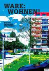 Ware: Wohnen von Christopher Dell (2013, Kunststoffeinband)