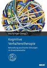 Kognitive Verhaltenstherapie (2011, Gebundene Ausgabe)