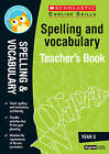 Spelling and Vocabulary Teacher's Book (Year 3): Year 3 by Christine Moorcroft (Mixed media product, 2016)