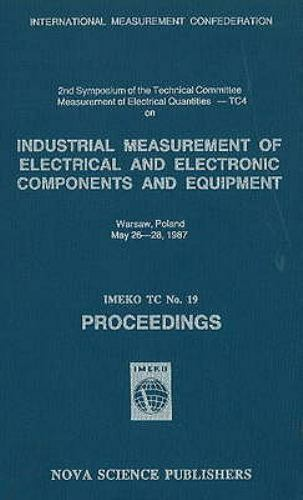 Industrial Measurement of Electrical and Electronic Components and Equipment ...