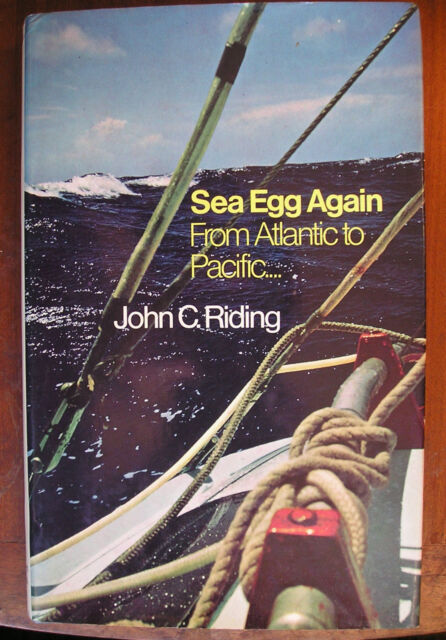 Sea Egg Again: From Atlantic to Pacific by John C. Riding (Hardback, 1972)