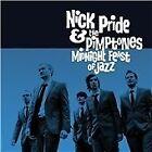 Nick Pride & the Pimptones - Midnight Feast of Jazz (2011)