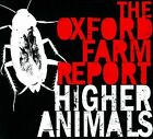 Higher Animals by The Oxford Farm Report (CD)