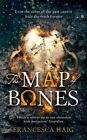 The Map of Bones by Francesca Haig (Hardback, 2016)