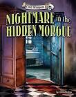 Nightmare in the Hidden Morgue by Dee Phillips (Hardback, 2016)