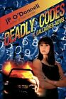 Deadly Codes by JP O'donnell 9780595514113 Paperback 2009