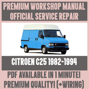 Excellent Workshop Manual Service Repair Guide For Citroen C25 1982 1994 Wiring 101 Capemaxxcnl