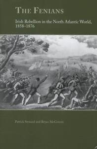 The-Fenians-Irish-Rebellion-in-the-North-Atlantic-World-1858-1876-by-Bryan-P