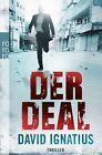 Der Deal von David Ignatius (2012, Taschenbuch)