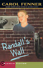 Randall's Wall by Carol Fenner (Paperback, 2000)