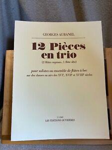 Georges Aubanel 12 pièces en trio partition flûte a bec éditions Ouvrières 1969