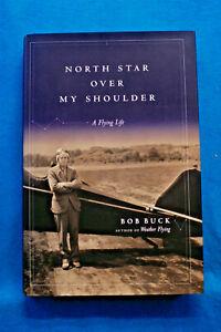 North-Star-Over-My-Shoulder-A-Flying-Life-Bob-Buck-Hardbound