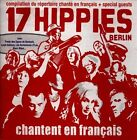 Chantent en Francais by 17 Hippies (CD, 2013, Hipster Records)