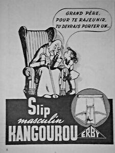 PUBLICITÉ DE PRESSE 1952 SLIP MASCULIN KANGOUROU ERBY - ADVERTISING