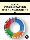 Data Visualization with JavaScript by Stephen Thomas (Paperback, 2015)