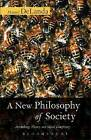 A New Philosophy of Society: Assemblage Theory and Social Complexity by Manuel DeLanda (Paperback, 2006)