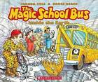 The Magic School Bus Inside the Earth by Joanna Cole (Mixed media product, 2012)