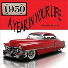 A Year in Your Life: 1950 by Various Artists (CD, 2013, 2 Discs, United Audio Entertainment)