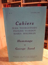 Cahiers Tourguéniev n° 3 Hommage à George Sand  1979