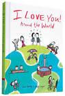 I Love You Around the World by Lisa Swerling, Ralph Lazar (Hardback, 2015)