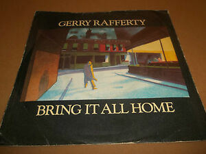 GERRY-RAFFERTY-034-BRING-IT-ALL-HOME-034-7-034-SINGLE-1980-EX-VG